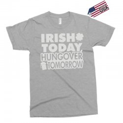 irish today hungover Exclusive T-shirt | Artistshot