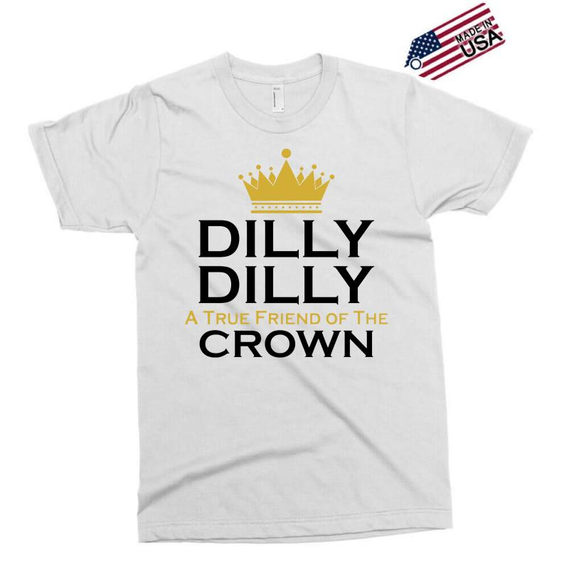 30582abd Custom Dilly Dilly A True Friend Of The Crown Exclusive T-shirt By Tshiart  - Artistshot