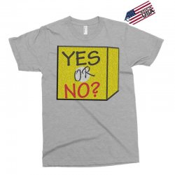 yes our no Exclusive T-shirt | Artistshot