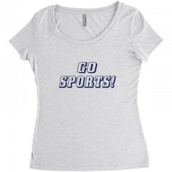 go sports! Women's Triblend Scoop T-shirt | Artistshot