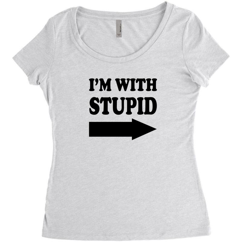 e65d421f im with stupid t shirt t shirt funny t shirt cool tshirt funny shirt t  Women's Triblend Scoop T-shirt