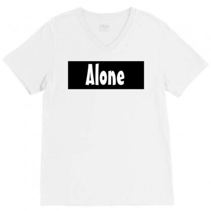 Alone Anymore V-neck Tee Designed By Love