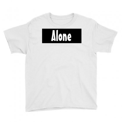 Alone Anymore Youth Tee Designed By Love
