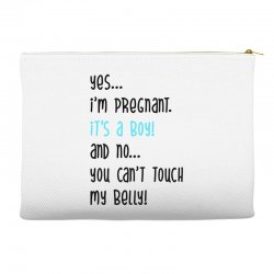 Yes...I'm Pregnant.It's a Boy! And No...You Can't Touch My Belly! Accessory Pouches | Artistshot