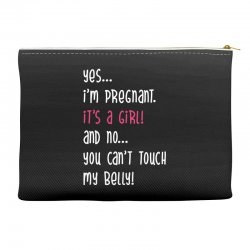 Yes...I'm Pregnant.It's a Girl! And No...You Can't Touch My Belly! Accessory Pouches | Artistshot