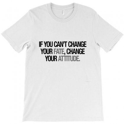 If You Cant Change T-shirt Designed By Danielart