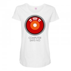 computer says no funny geek game Maternity Scoop Neck T-shirt | Artistshot