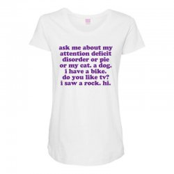 Funny ADHD quote Maternity Scoop Neck T-shirt | Artistshot