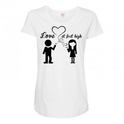 love at first high Maternity Scoop Neck T-shirt   Artistshot