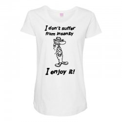 i don't suffer from insanity Maternity Scoop Neck T-shirt | Artistshot