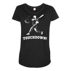 touchdown   funny sports Maternity Scoop Neck T-shirt | Artistshot