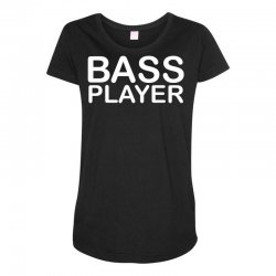 bass player Maternity Scoop Neck T-shirt | Artistshot