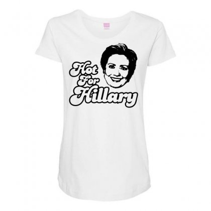 Hot For Hillary Maternity Scoop Neck T-shirt Designed By Specstore