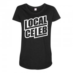 local celeb Maternity Scoop Neck T-shirt | Artistshot