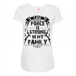 The force is strong in my family... Maternity Scoop Neck T-shirt | Artistshot