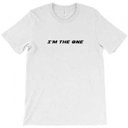 I'm The One T-shirt Designed By Love