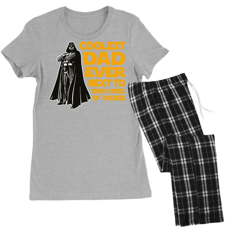 0b7ec8c1a Custom Coolest Dad Ever Next To Darth Vader Of Course Women's Pajamas Set  By Bigdlab - Artistshot