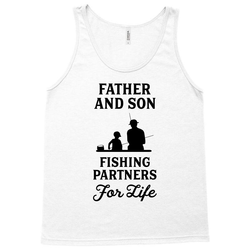 7a45141c0 Custom Father And Son Fishing Partners For Life Tank Top By Bigdlab ...