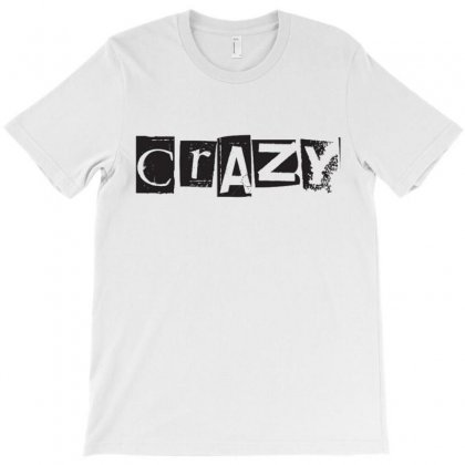 Crazy T-shirt Designed By Love