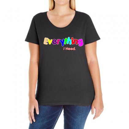 Everything I Need Ladies Curvy T-shirt Designed By Love