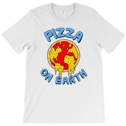 Pizza On Earth T-shirt Designed By Mash Art