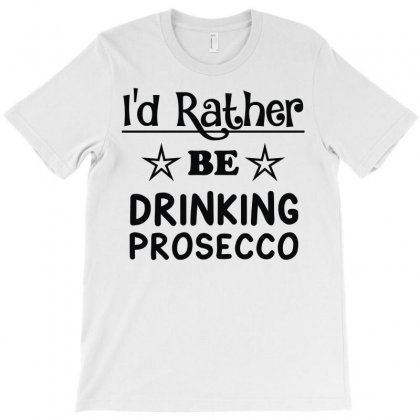Drinking Prosecco T-shirt Designed By Firstore