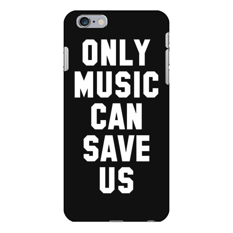 sports shoes 74f4a 81cfe Only Music Can Save Us Iphone 6 Plus/6s Plus Case. By Artistshot