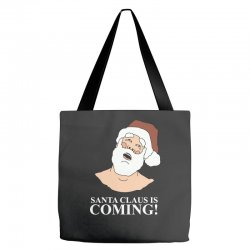 santa is coming Tote Bags | Artistshot