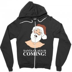 santa is coming Zipper Hoodie | Artistshot