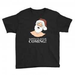 santa is coming Youth Tee | Artistshot