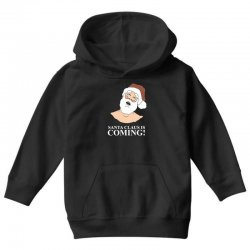 santa is coming Youth Hoodie | Artistshot