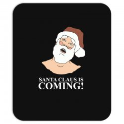 santa is coming Mousepad | Artistshot