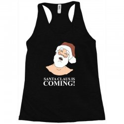santa is coming Racerback Tank | Artistshot