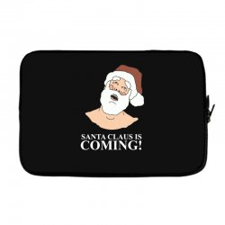 santa is coming Laptop sleeve | Artistshot