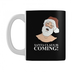 santa is coming Mug | Artistshot