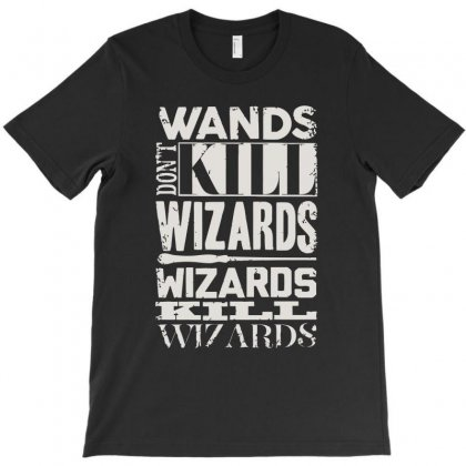 Wizards Kill Wizards T-shirt Designed By Ronz Art