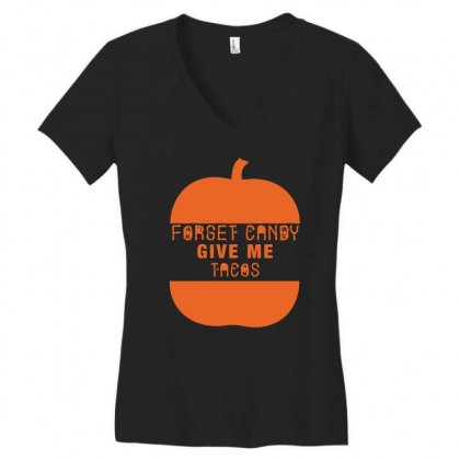 Halloween Forget Candy Give Me Tacos Pumpkin Women's V-neck T-shirt Designed By Aheupote