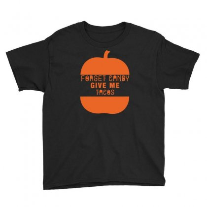 Halloween Forget Candy Give Me Tacos Pumpkin Youth Tee Designed By Aheupote
