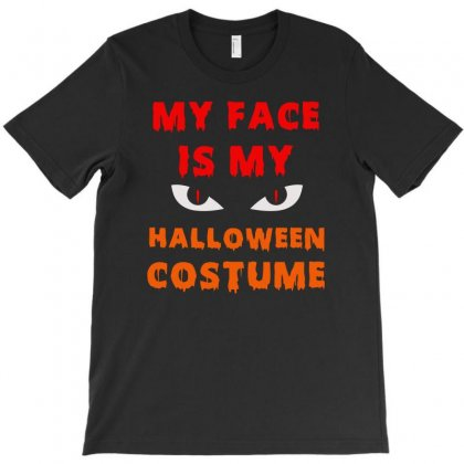 My Face Is My Halloween T-shirt Designed By Aheupote