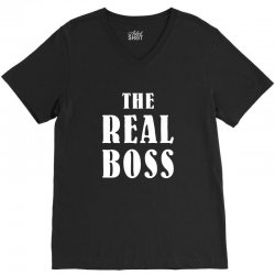 The Boss - The Real Boss Family Matching V-Neck Tee | Artistshot