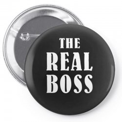 The Boss - The Real Boss Family Matching Pin-back button | Artistshot