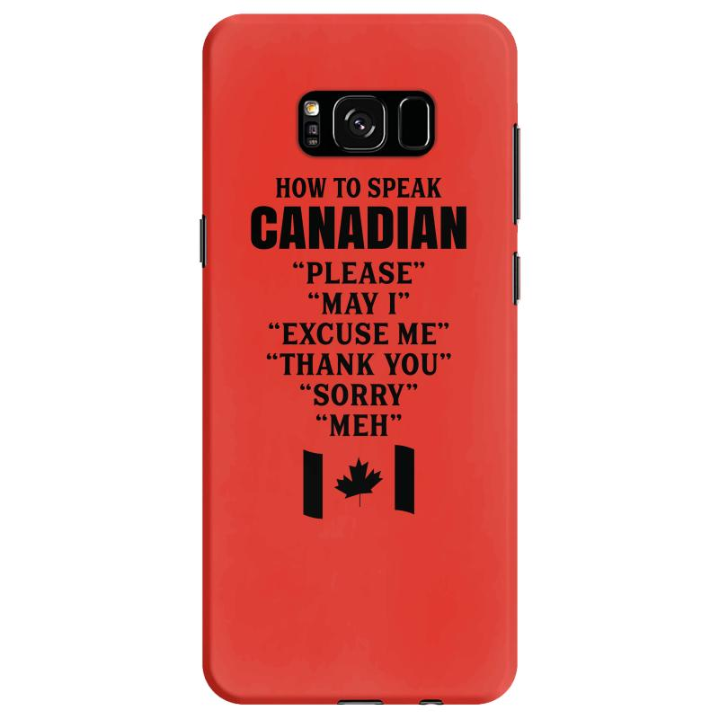 cheap for discount 3186b f3a1a How To Speak Canadian Samsung Galaxy S8 Case. By Artistshot