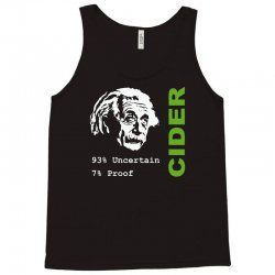 albert einstein theory of 7% proof geeky science cider scrumpy drinkin Tank Top | Artistshot