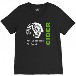 albert einstein theory of 7% proof geeky science cider scrumpy drinkin V-Neck Tee | Artistshot