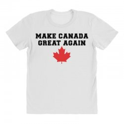 Make Canada Great Again All Over Women's T-shirt | Artistshot