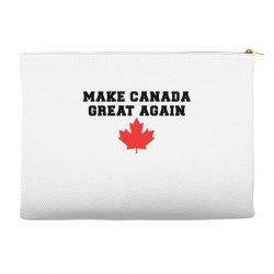 Make Canada Great Again Accessory Pouches | Artistshot