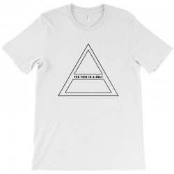 Yes This Is A Cult T-Shirt | Artistshot
