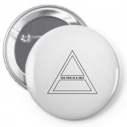 Yes This Is A Cult Pin-back button | Artistshot