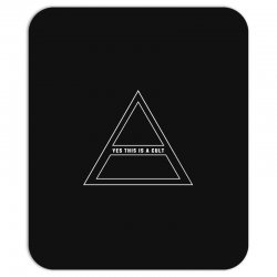 Yes This Is A Cult Mousepad | Artistshot