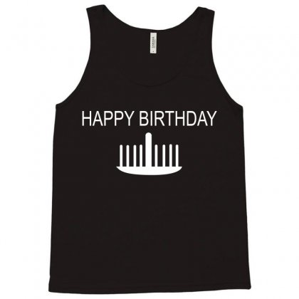 Happy Birthday Tank Top Designed By Megaagustina